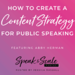 Content Strategy for Public Speaking by The Public Speaking Strategist