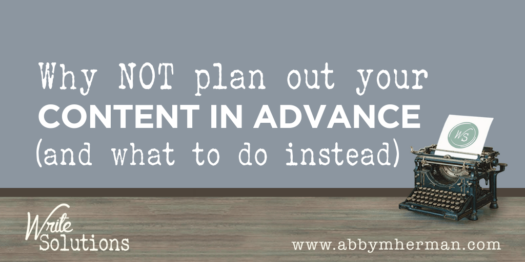 Plan Out Your Content
